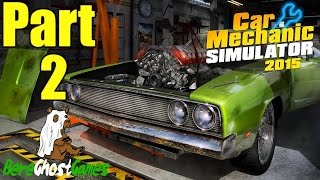 Car Mechanic Simulator 2015 Gameplay Playthrough Part 2 - Crankshaft Dilemma (PC)