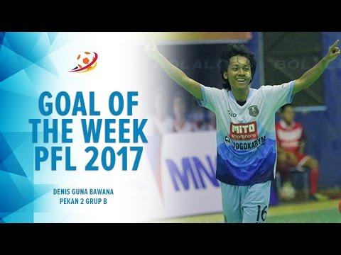Goal Of The Week: Awesome Goal Denis Guna Bawana - Pro Futsal League 2017