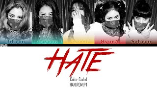 4Minute (포미닛) - Hate (싫어) (Color Coded HAN|ROM|PT)