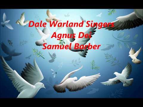 Dale Warland Singers  Agnus Dei  Samuel Barber