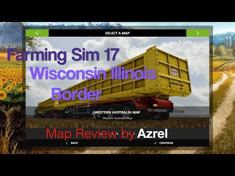 Farming Simulator 17 - Wisconsin Illinois Border - Map Walkthrough