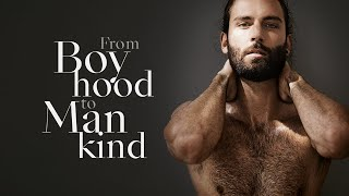 FROM BOYHOOD TO MANKIND | Vang…