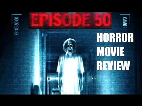 EPISODE 50 ( 2011 ) Horror Movie Review Travel Video