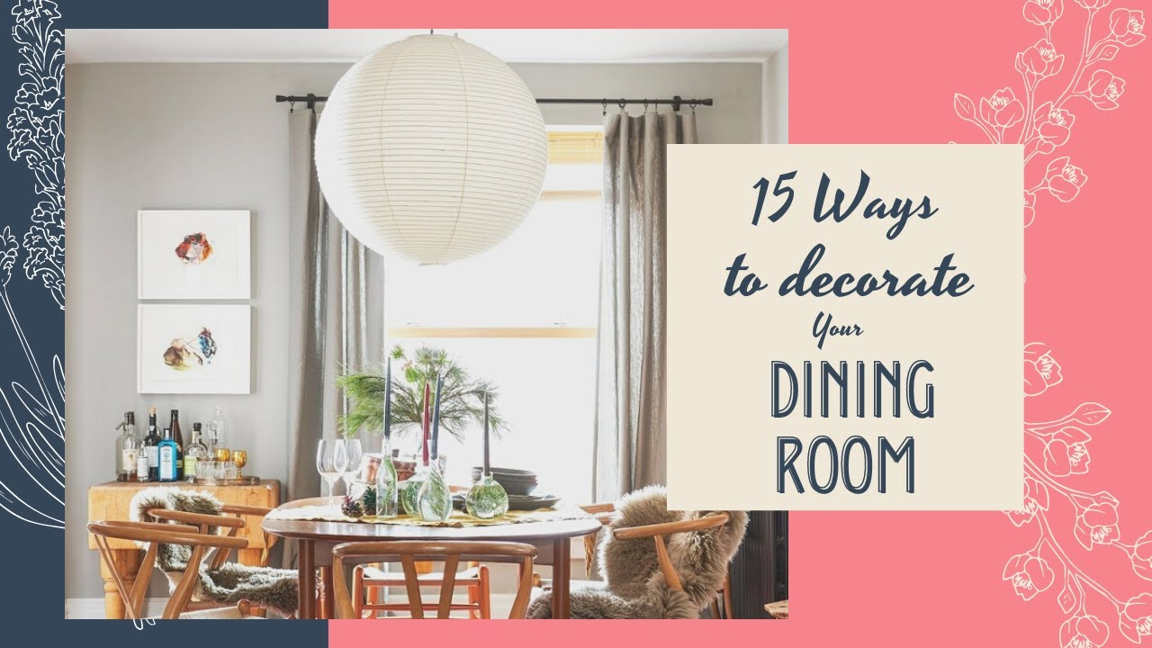 Dining Room Decorating Ideas India 15 Dining Room Ideas To Try Youtube
