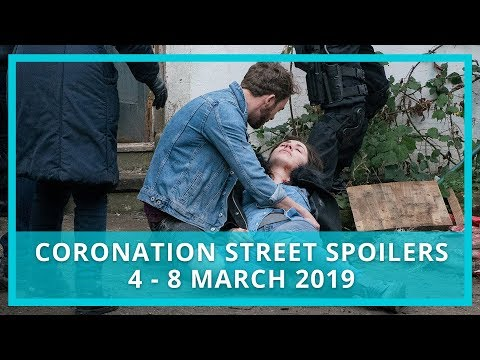 Coronation Street (Corrie) Spoilers: 4 - 8 March 2019