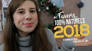 Mes Favoris 100% Naturels de 2018 : Je réponds au Tag de Naturellement Lyla