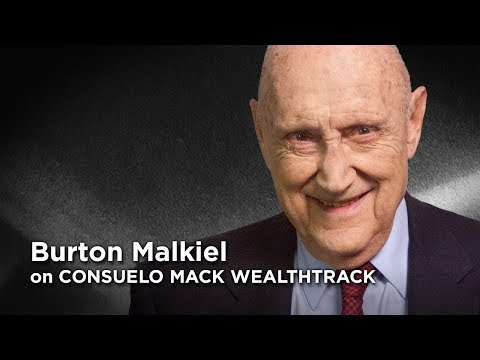 "Burton Malkiel Wrote  ""A Random Walk Down Wall Street"" In '73.  Have His Views Changed?"