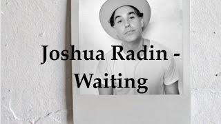 Joshua Radin - Waiting (Lyric Video)