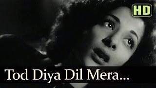 Tod Diya Dil Mera (HD) - Andaz Songs - Nargis - Dilip Kumar - Lata Mangeshkar