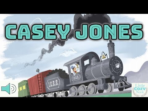 Casey Jones  Read Aloud - Stories and Tall Tales for Kids