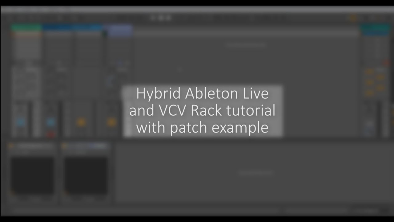 VCV Rack | Ableton Live - workflow with a patch example