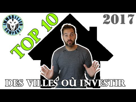 IMMOBILIER : TOP 10 des villes où investir dans l'immobilier !