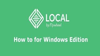 Installing Local by Flywheel for Windows