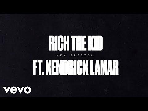 Rich The Kid - New Freezer (Audio) ft. Kendrick Lamar