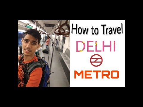 How to Travel DELHI METRO | Fastest & Cheapest Train in india |