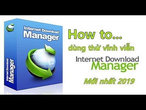 Hướng dẫn sử dụng IDM Trial Reset | crack IDM dùng thử bản quyền Internet Download Manager vĩnh viễn