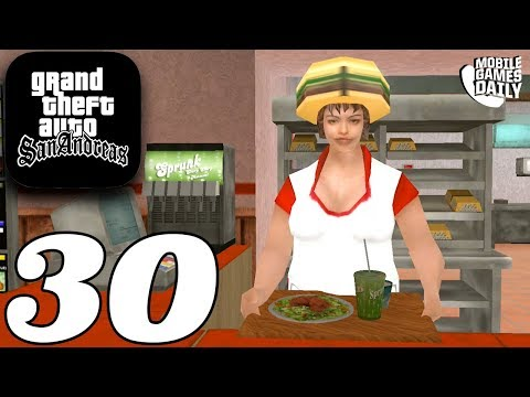 GRAND THEFT AUTO San Andreas Mobile - Gameplay Story Walkthrough Part 30 (iOS Android)