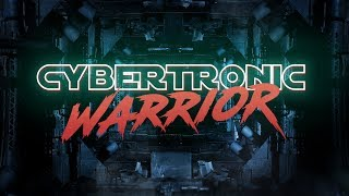 Cybertronic Warrior - The Cybertronic Spree