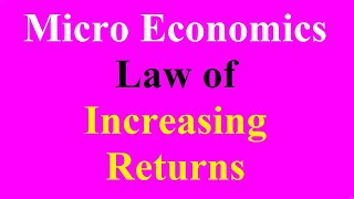 11 Law of Increasing Return