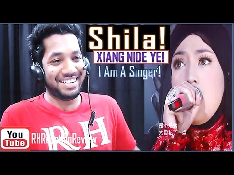 Shila Amzah - Xiang Ni De Ye (I Am A Singer 2) | 21Feb2014 | - YouTube || (RH-Reaction & Review)✔