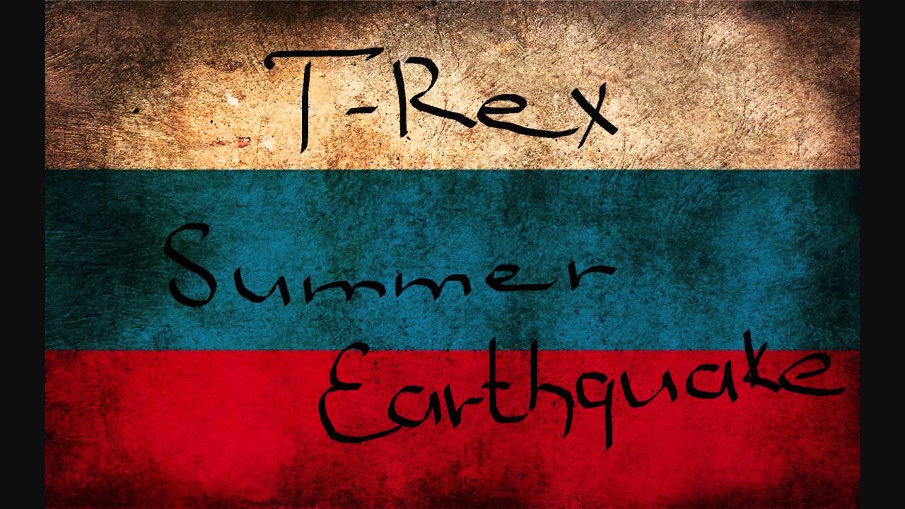 Download T-Rex - Summer Earthquake