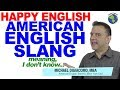 "Slang Meaning ""I Don't Know Anything About it"" - American English Lesson"