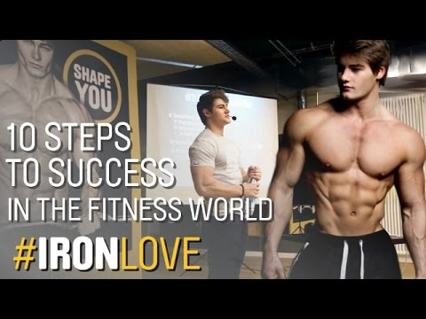 Jeff Seid - 10 steps to a successful fitness carreer #IRONLOVE