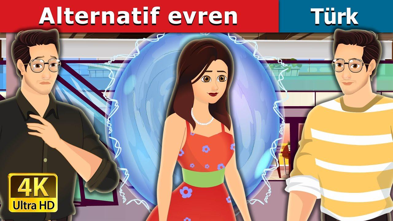 Download Alternatif evren | The Alternate Universe in Turkish | Turkish Fairy Tales