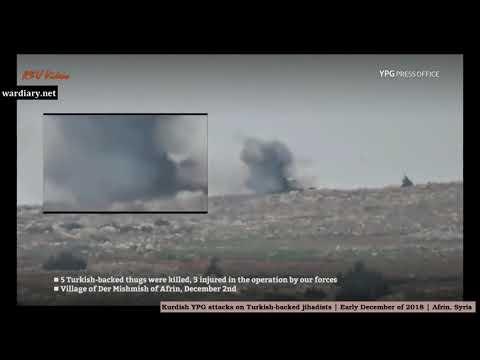 Kurdish YPG attacks Turkish backed jihadists in northern Syria
