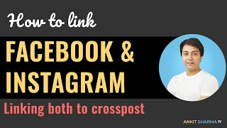 How to Link Facebook and Instagram Accounts for Better social Media Marketing
