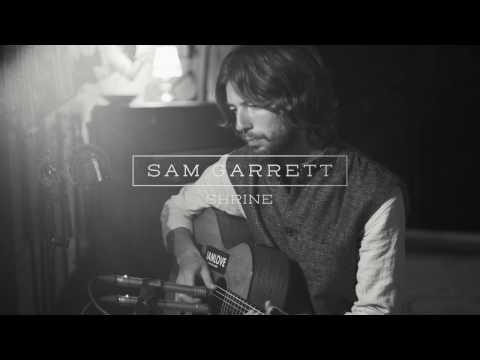 Sam Garrett - Shrines Acoustic