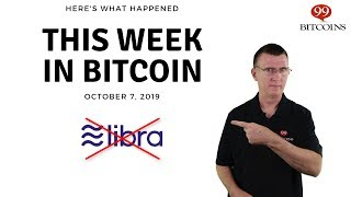 This week in Bitcoin - Oct 7th, 2019