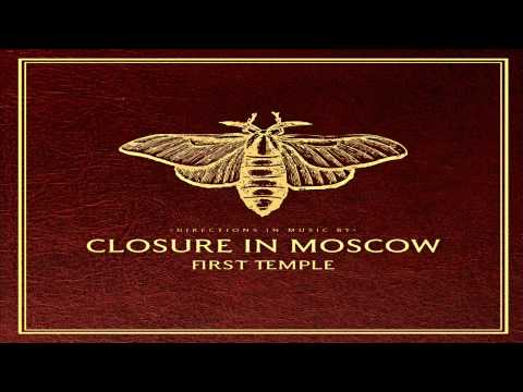 01 - Kissing Cousins - Closure In Moscow