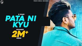 G Khan | Pata Ni Kyu | Latest Song 2020 | Ar Deep | Fresh Media Records