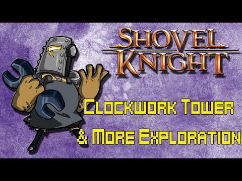 Shovel Knight 100% Walkthrough 60fps (Tinker Knight Stage & More Exploration)