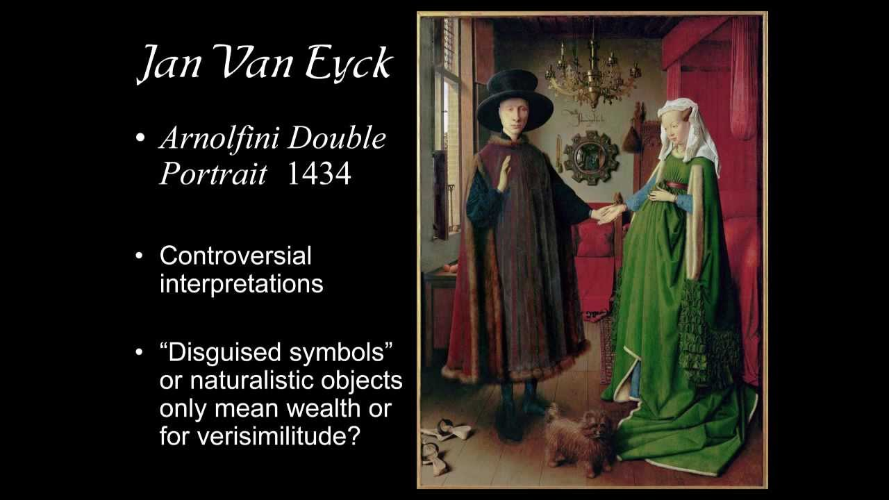 ARTH 2020 4007 Jan Van Eyck 5 Arnolfini Double Portrait