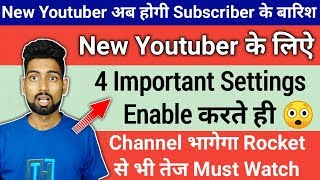 4 Most Important Youtube Channel Settings | अभी कर लो Enable Channel भागेगा रॉकेट से तेज