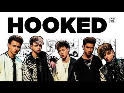 Why Don't We -Hooked(official Audio)