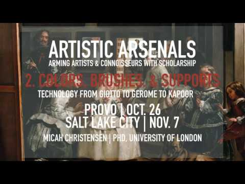 Artistic Arsenals Lecture 2, Version 1: Technology in Paints, Brushes, & Supports through Time