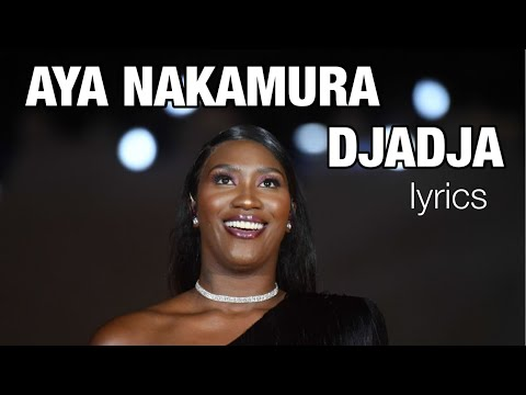 Aya Nakamoura-DJADJA (LYRICS)