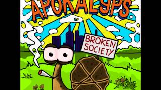 APOKALYPS - BROKEN SOCIETY