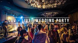Live @ wedding party (cum arata o nunta cu trupa LOV) - cover band