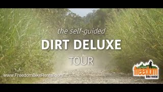 Dirt Deluxe  - 6 Days of Luxuriously Dirty Riding