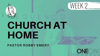 ONE OAK CHURCH X ONLINE // FREQUENCY PASTOR ROBBY EMERY