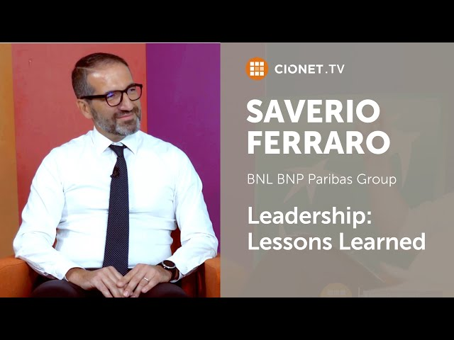 Saverio Ferraro – CIO of BNL BNP Paribas Group – Part 2