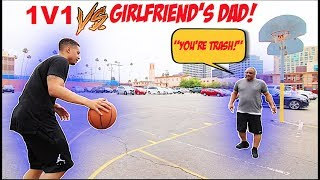 1v1 VS. MY GIRLFRIEND'S DAD! **IF I LOSE WE HAVE TO BREAKUP!!**