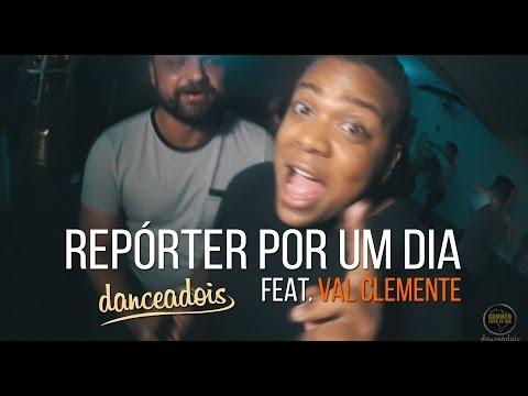 Repórter por um dia Dance a Dois - Feat. Val Clemente