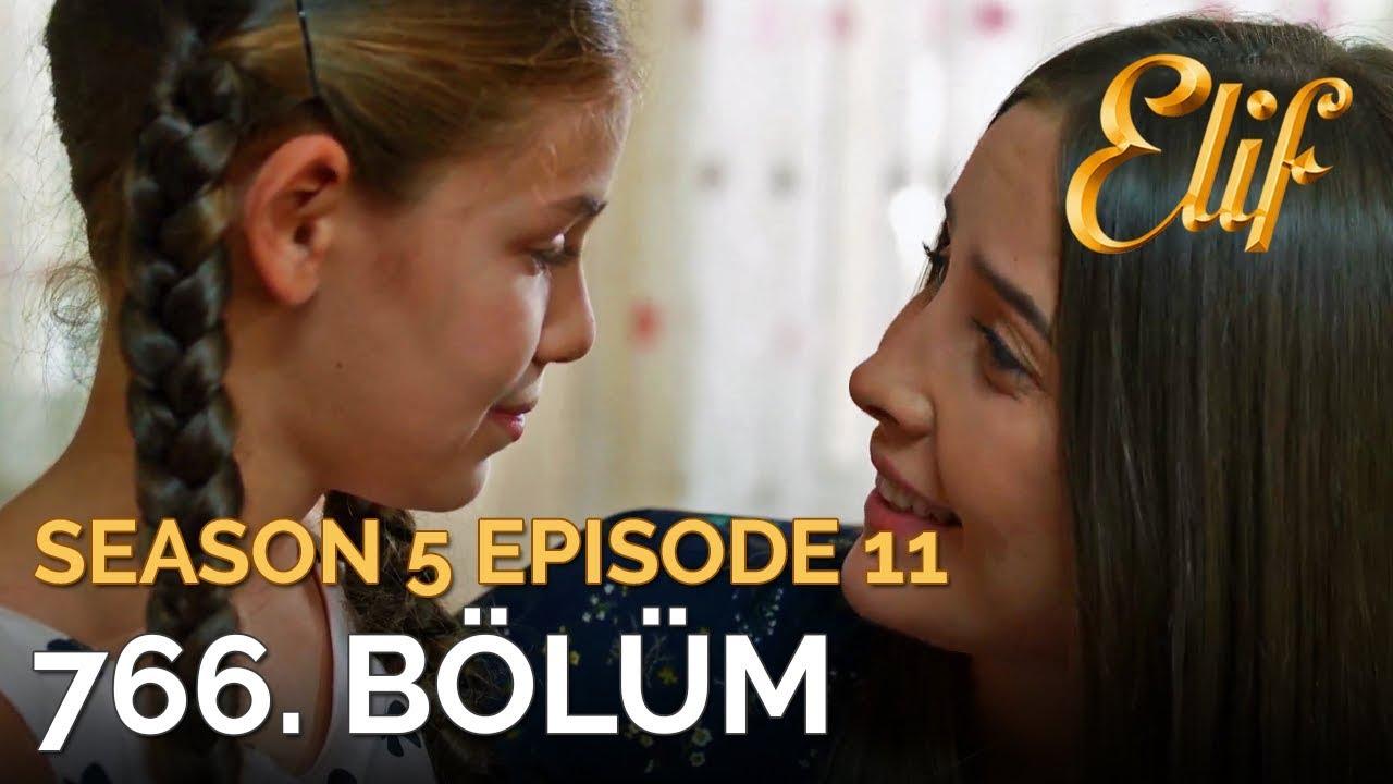 Elif 766  Bölüm | Season 5 Episode 11