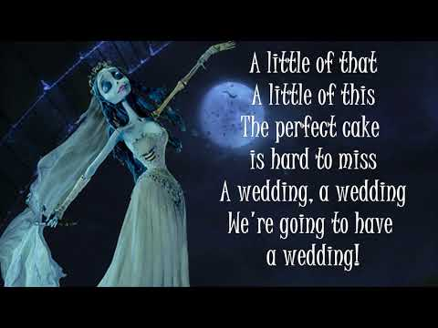 The Wedding Song - Corpse Bride (lyrics)