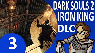 Let's Play Dark Souls 2 DLC: Crown of the Old Iron King Part 3 - Maldron the Assassin